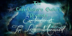 The Lost Unicorn Gallery presents the Enchantment Photo Contest