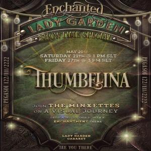 Thumbelina Enchanted Show LGC
