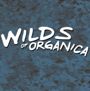 Wilds of Organica