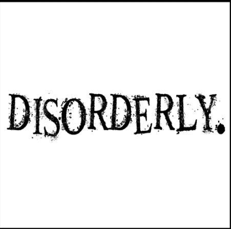 Disorderly