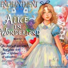 Alice in Wonderland is Here!