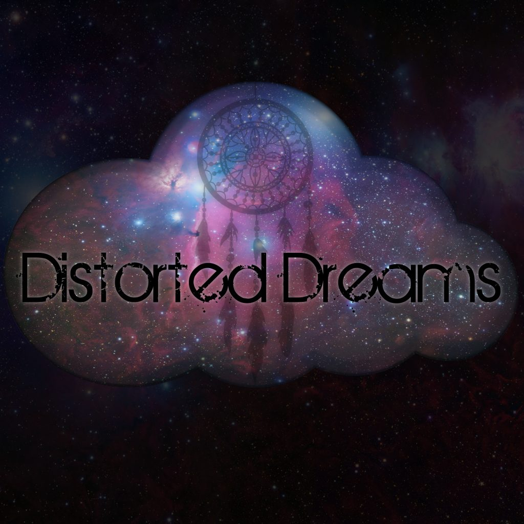Distorted Dreams