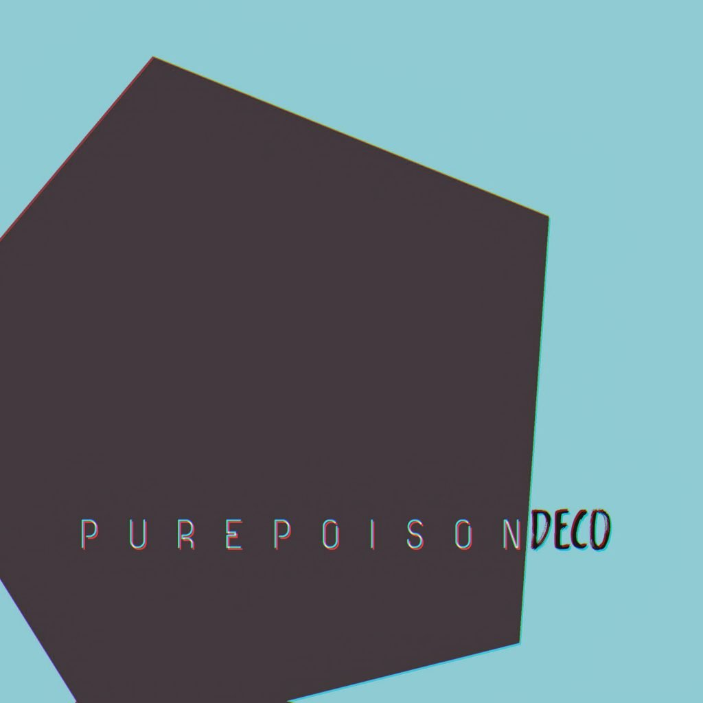Pure Poison Deco